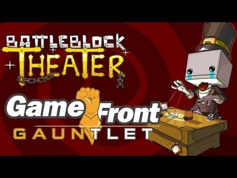 Game Front Gauntlet - BattleBlock Theater