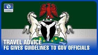 FG Gives Travel Guidelines For Govt Officials