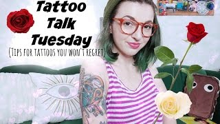 TTT! Tips for tattoos you won