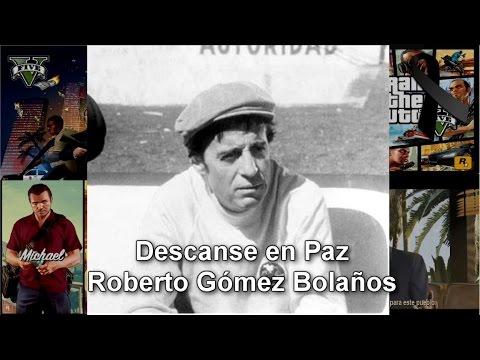Murio Roberto Gómez Bolaños