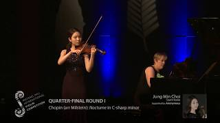 2017 Round #1 Competitor #2 J M Choi | Chopin (arr Milstein): Nocturne in C sharp minor