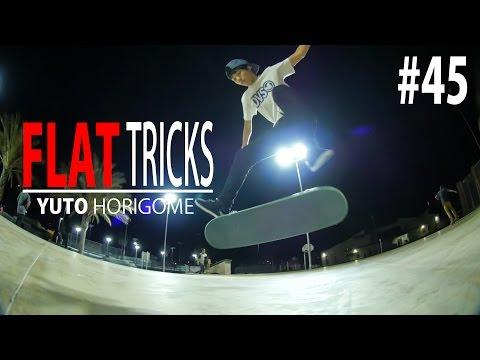 Flat Ground Tricks #45 - Yuto Horigome