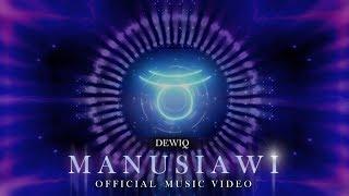 Dewiq Manusiawi Official Audio