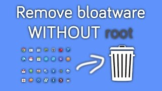 Download How to Remove System Apps on Android Without Root / Remove Bloatware 3Gp Mp4