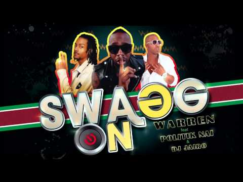 WARREN &quot;SWAGG ON&quot; feat POLITIK NAI &amp; DJ JAIRO - (ZOUK 2012)
