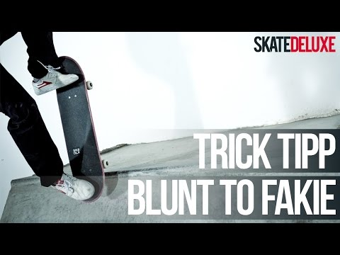 Skateboard Trick Tipp: Blunt to Fakie | Deutsch/German | skatedeluxe