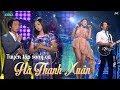 Tuyển tập song ca Hà Thanh Xuân| Đan Nguyên | Quốc Khanh thumbnail