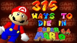 315 Ways to die in Super Mario 64