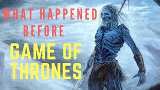Complete History of Game of Thrones | Full Story, History, and Lore