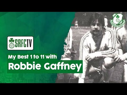Robbie Gaffney tells us his Best 1 to 11