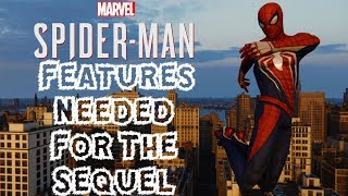 Spider-Man PS4: Top 5 Features That NEED to be in the SEQUEL (Marvel's Spider-Man 2)!!!