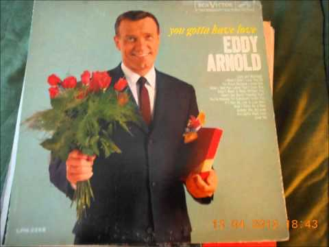 Eddy Arnold - Now I Think As A Man