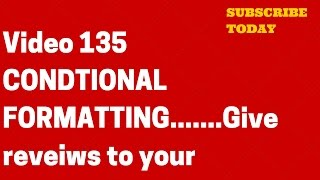 Learn Excel - Video 135 -Conditional Formatting - Create reviews