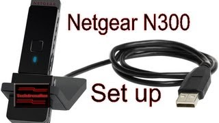 01. How To Setup A Wireless Adapter Including Netgear N300