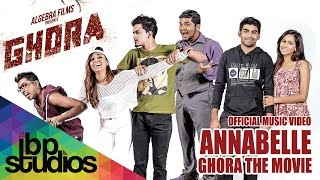 Annabelle Ghora The Movie (Official Music )