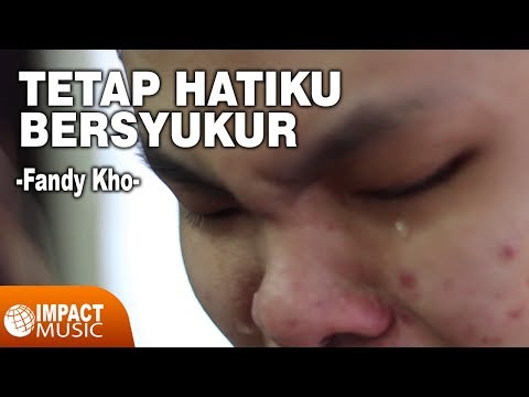 Fandy Kho & Jason - Tetap Hatiku Bersyukur