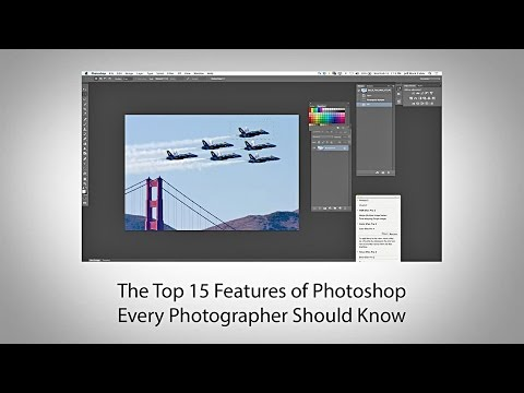 The Top 15 Features of Photoshop Every Photographer Should Know