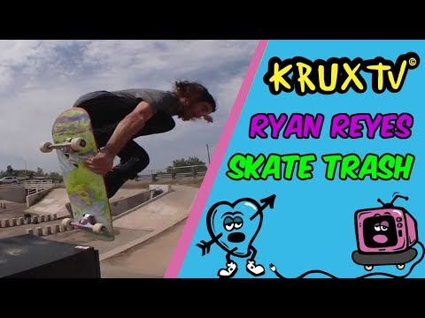Ryan Reyes Skates Trash