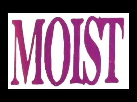 Moist - Tonight