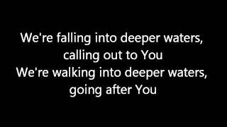 Bethel Live - Deep Cries Out with Lyrics