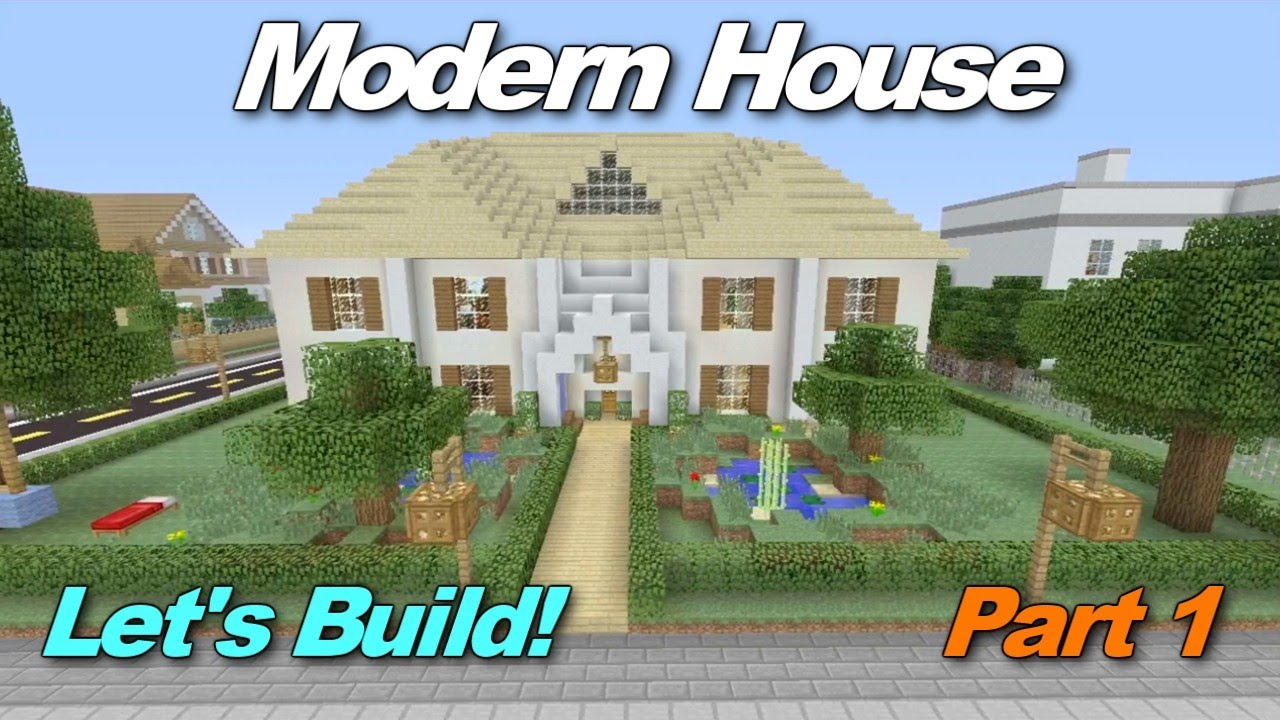 Minecraft Xbox 360: Modern House Let's Build! Episode 1 - YouTube