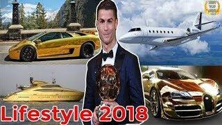 Cristiano Ronaldo's LifeStyle  New 2018