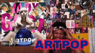 Lady Gaga - ARTPOP | Album Reaction