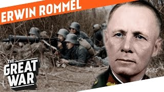 Erwin Rommel - Infantry Attacks During World War 1 I WHO DID WHAT IN WW1?