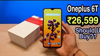 OnePlus 6T In ₹26,599 Should U Buy It?? OR Wait For Redmi K20 Pro?? 🤔🤔