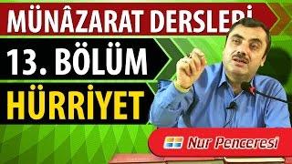 Mustafa KARAMAN - Münâzarat Dersleri On Üçüncü Bölüm