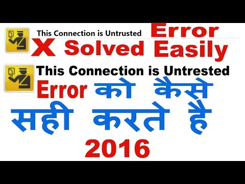 This Connection is Untrusted Error Message Solution In Mozilla Firefox And Chrome In Hindi/Urdu-2015
