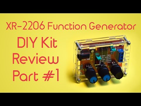 XR-2206 Signal Generator DIY Kit Review - Part #1: Asssembly