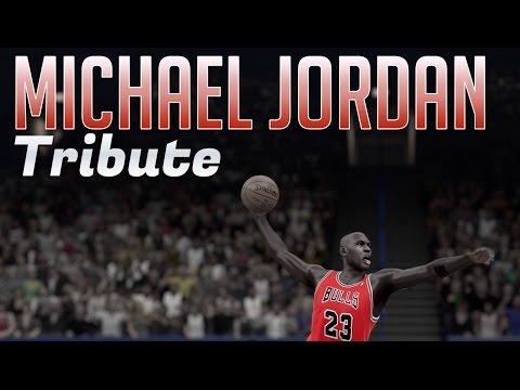 MICHAEL JORDAN TRIBUTE | NBA 2K15