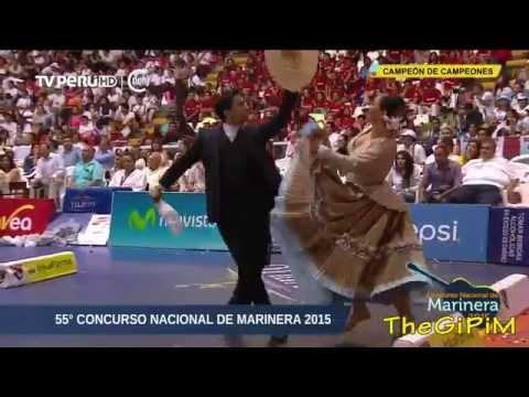CAMPEON DE CAMPEONES 2015 ( HD ) - 55 CONCURSO NACIONAL DE MARINERA 201