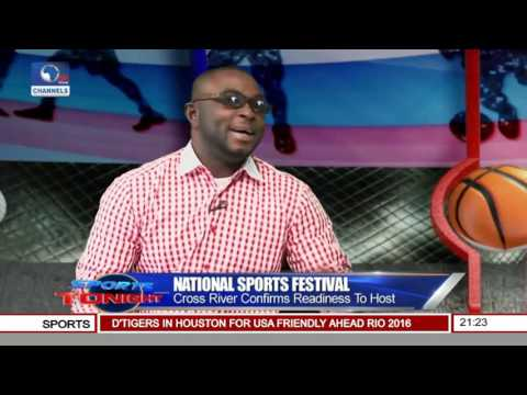 Sports Tonight: Cross River Confirms Readiness To Host Nat'l Sports Festival