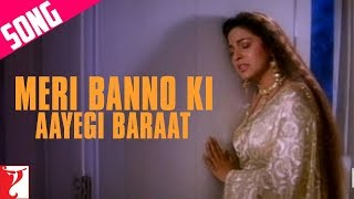 Meri Banno Ki Aayegi Baraat Song (Sad)   Aaina   Juhi Chawla   Amrita Singh   Pamela Chopra