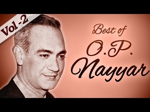Best of O. P. Nayyar Songs - Jukebox 2 - Evergreen Old Bollywood...