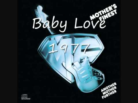Mothers Finest - Baby Love