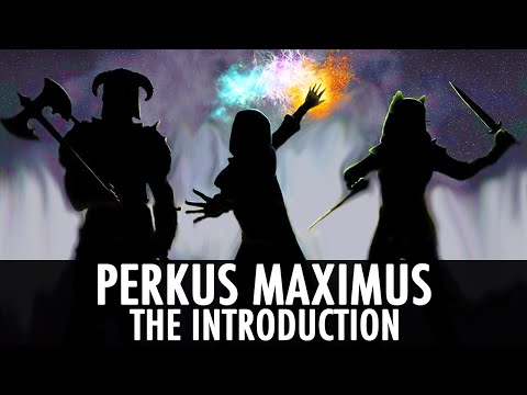Skyrim Mod: Perkus Maximus - The Introduction