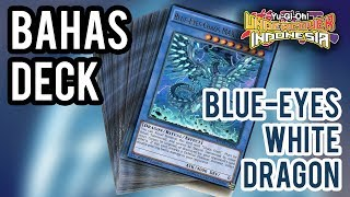 BAHAS DECK - BLUE-EYES WHITE DRAGON !!