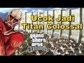 Download Video Ucok Jadi Titan Colossal - GTA San Andreas Mod MP3 3GP MP4 FLV WEBM MKV Full HD 720p 1080p bluray