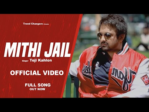 Mithi Jail | Teji Kahlon | New Punjabi Songs | Latest Punjabi Songs 2014 | Punjabi Songs video