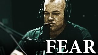 How to Conquer Fears - Jocko Willink