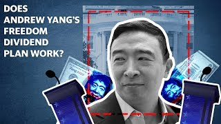 Andrew Yang's Universal Basic Income plan explained