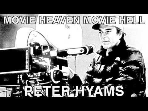 Movie Heaven Movie Hell - Peter Hyams