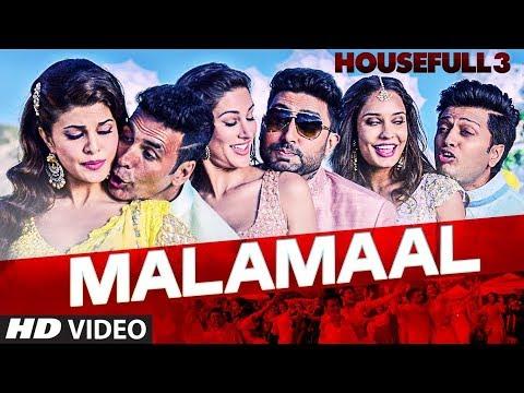 MALAMAAL Full Video Song   HOUSEFULL 3   T SERIES