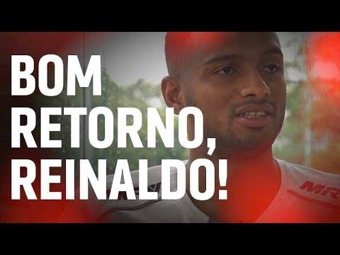 BOM RETORNO, REINALDO! | SPFCTV