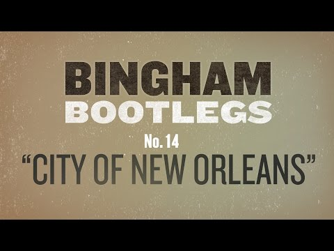 Ryan Bingham - City Of New Orleans