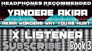 (Yandere Akira X Listener) ||| ANIME ASMR ||| ?Akira Wonders Why You?re Hurt?