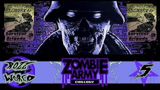 Zombie Army Trilogy - Chapter 2: Part 1